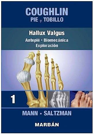 Portada del libro 9788418068379 COUGHLIN Pie y Tobillo 1. Hallux Valgus. Antepié. Biomecánica. Exploración (Reimpresión 2021)