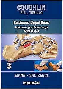 Portada del libro 9788418068393 COUGHLIN Pie y Tobillo 3. Lesiones Deportivas. Fracturas por Sobrecarga. Artroscopia (Reimpresión 2021)