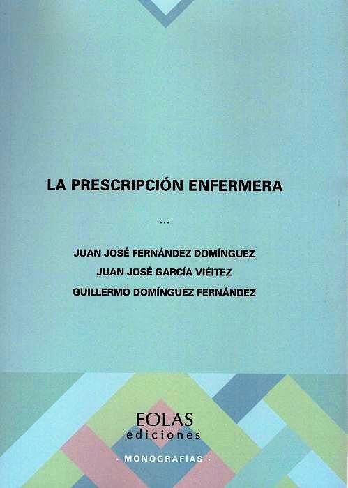 Portada del libro 9788418079160 La Prescripción Enfermera