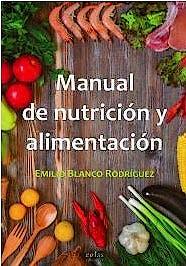 Portada del libro 9788418079382 Manual de Nutrición y Alimentación