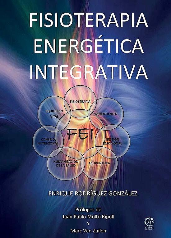 Portada del libro 9788418115554 Fisioterapia Energética Integrativa