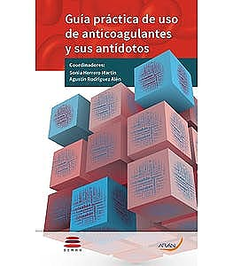 Portada del libro 9788418116223 Guía Práctica de Uso de Anticoagulantes y sus Antídotos