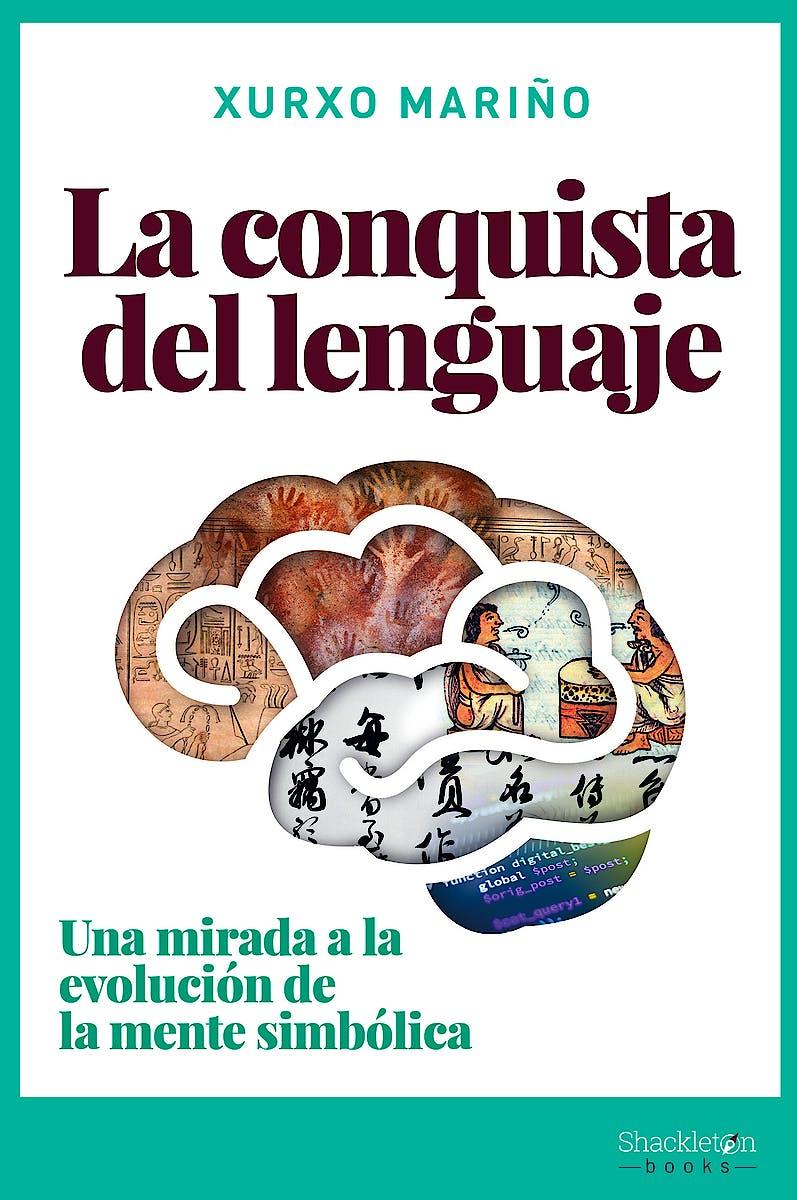 Portada del libro 9788418139031 La Conquista del Lenguaje