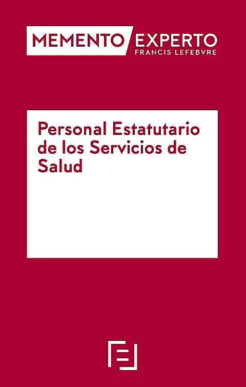 Portada del libro 9788418190353 Memento Experto Personal Estatutario de los Servicios de Salud