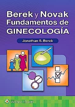 Portada del libro 9788418257179 Berek y Novak Fundamentos de Ginecología