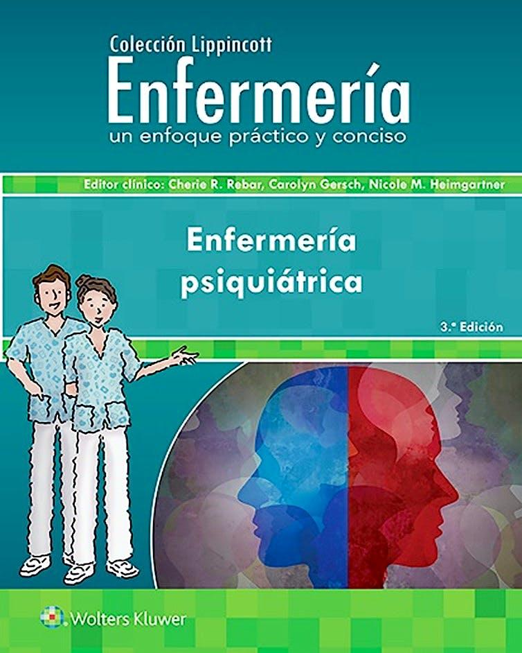 Portada del libro 9788418257391 Enfermería Psiquiátrica (Colección Lippincott Enfermería. Un Enfoque Práctico y Conciso)