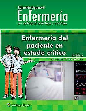 Portada del libro 9788418257407 Enfermería del Paciente en Estado Crítico (Colección Lippincott Enfermería. Un Enfoque Práctico y Conciso)