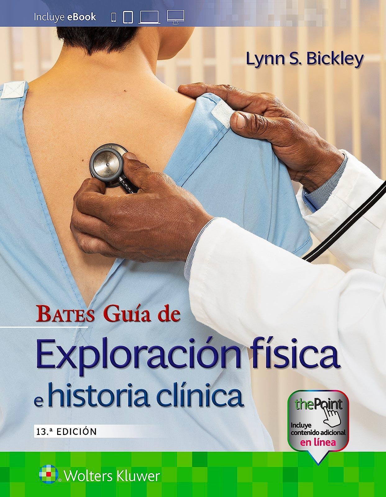 Portada del libro 9788418257698 BATES Guía de Exploración Física e Historia Clínica