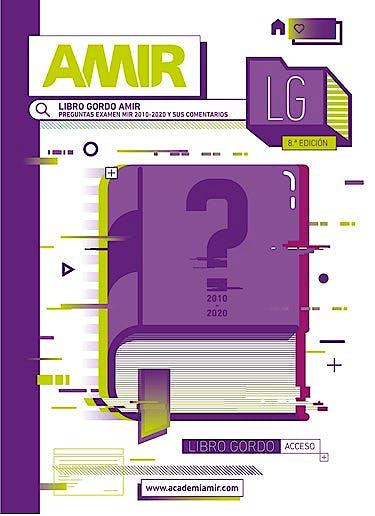 Portada del libro 9788418278273 El Libro Gordo AMIR. Preguntas Examen MIR Comentadas 2010-2020