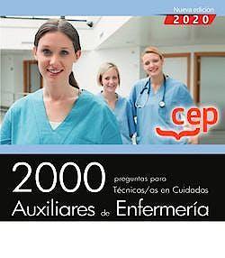 Portada del libro 9788418338038 2000 Preguntas para Técnicos/as Cuidados Auxiliares de Enfermería