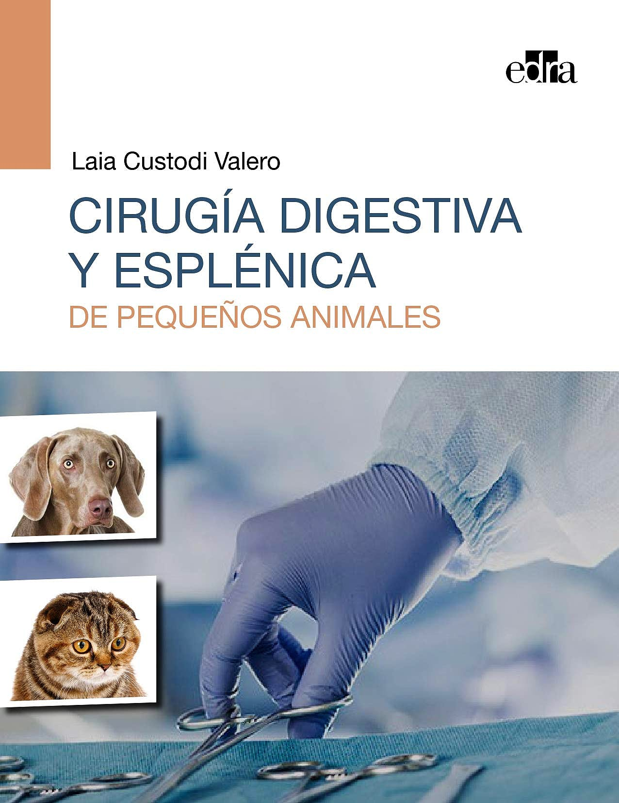 Portada del libro 9788418339387 Cirugía Digestiva y Esplénica de Pequeños Animales