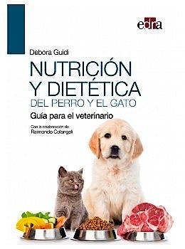 Portada del libro 9788418339431 Nutrición y Dietética del Perro y el Gato. Guía para el Veterinario