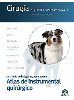 Portada del libro 9788418339448 Cirugía en la Clínica de Pequeños Animales. Atlas de Instrumental Quirúrgico