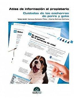 Portada del libro 9788418339479 Atlas de Información al Propietario. Cuidados de los Cachorros de Perro y Gato
