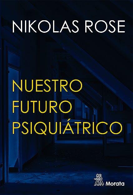 Portada del libro 9788418381126 Nuestro Futuro Psiquiátrico