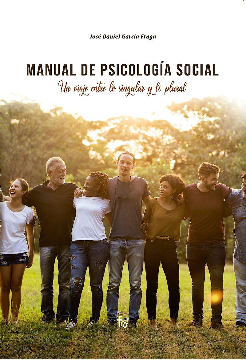 Portada del libro 9788418418044 Manual de Psicología Social. Un Viaje entre lo Singular y lo Plural