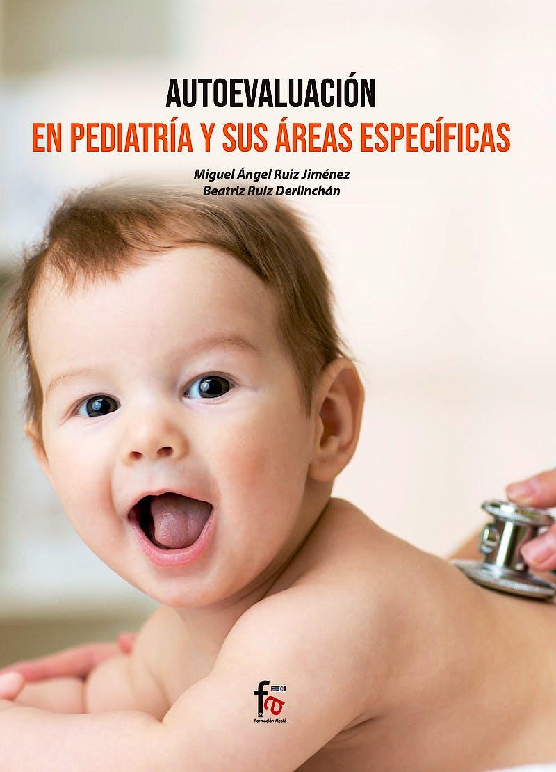 Portada del libro 9788418418129 Autoevaluación en Pediatría y Sus Áreas Específicas