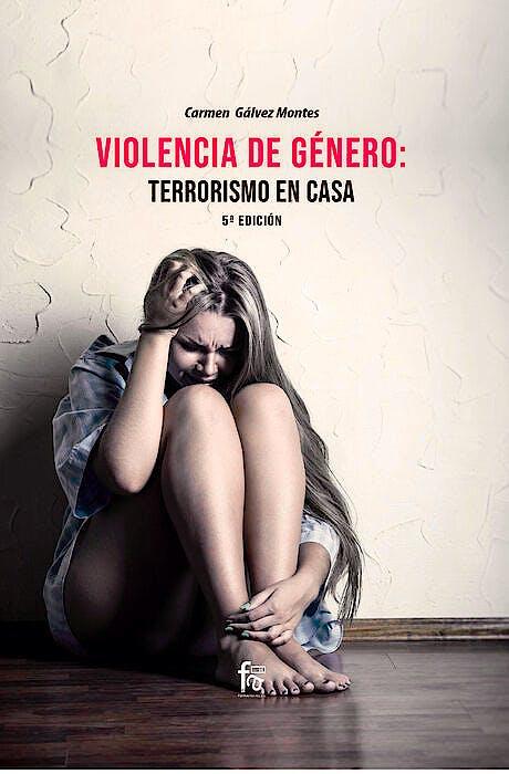 Portada del libro 9788418418273 Violencia de Género: Terrorismo en Casa