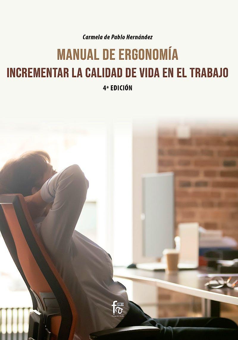 Portada del libro 9788418418396 Manual de Ergonomía. Incrementar la Calidad de Vida en el Trabajo