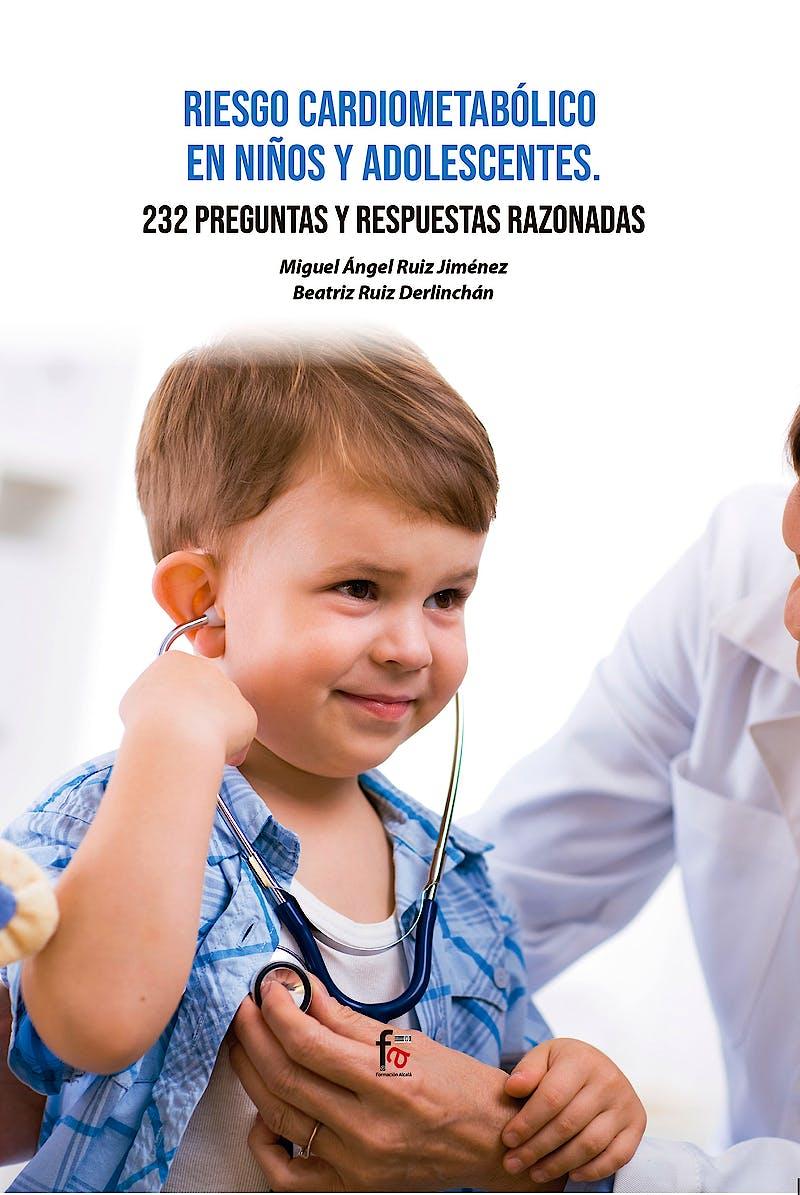 Portada del libro 9788418418532 Riesgo Cardiometabólico en Niños y Adolescentes. 232 Preguntas y Respuestas Razonables
