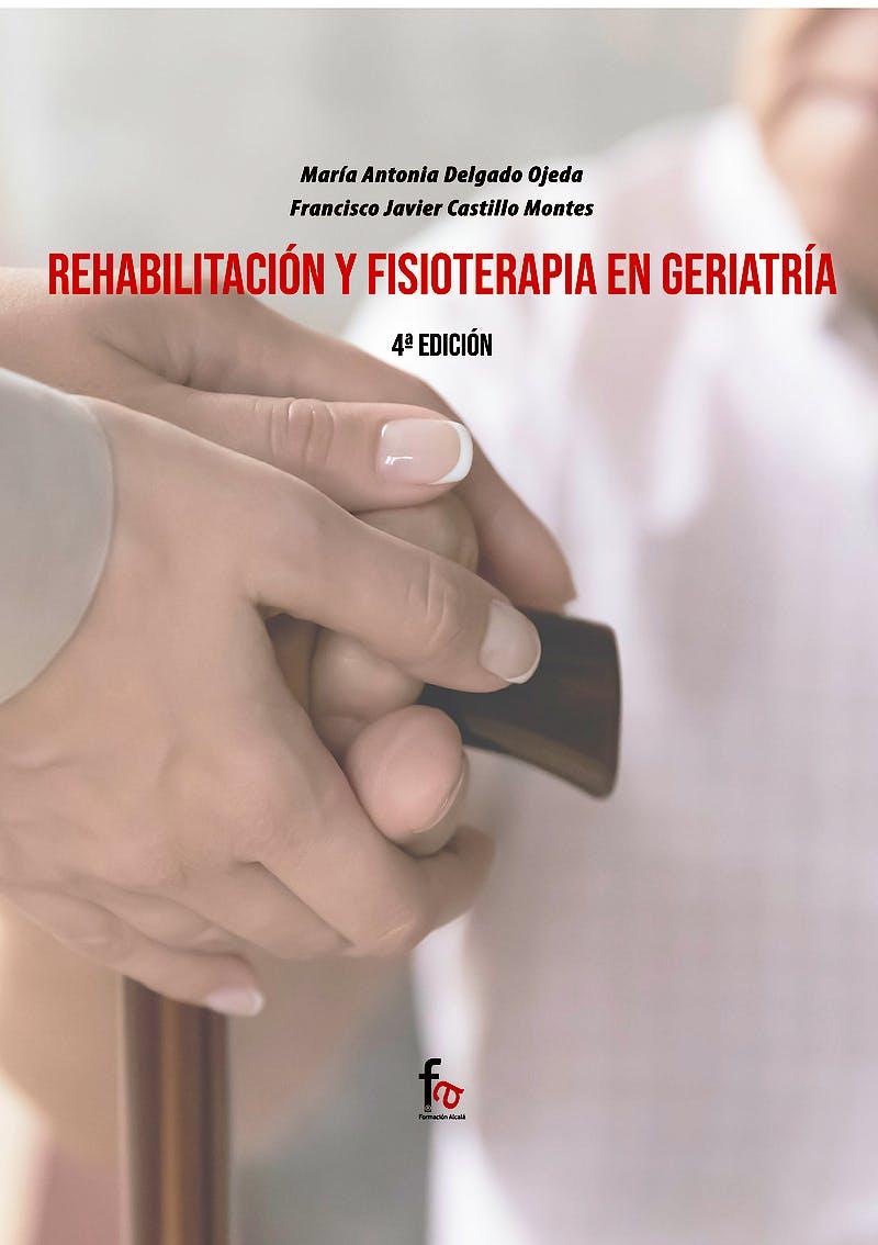 Portada del libro 9788418418617 Rehabilitación y Fisioterapia en Geriatría