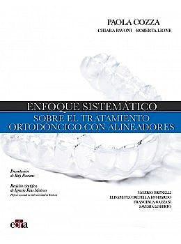Portada del libro 9788418498107 Enfoque Sistemático sobre el Tratamiento Ortodóncico con Alineadores