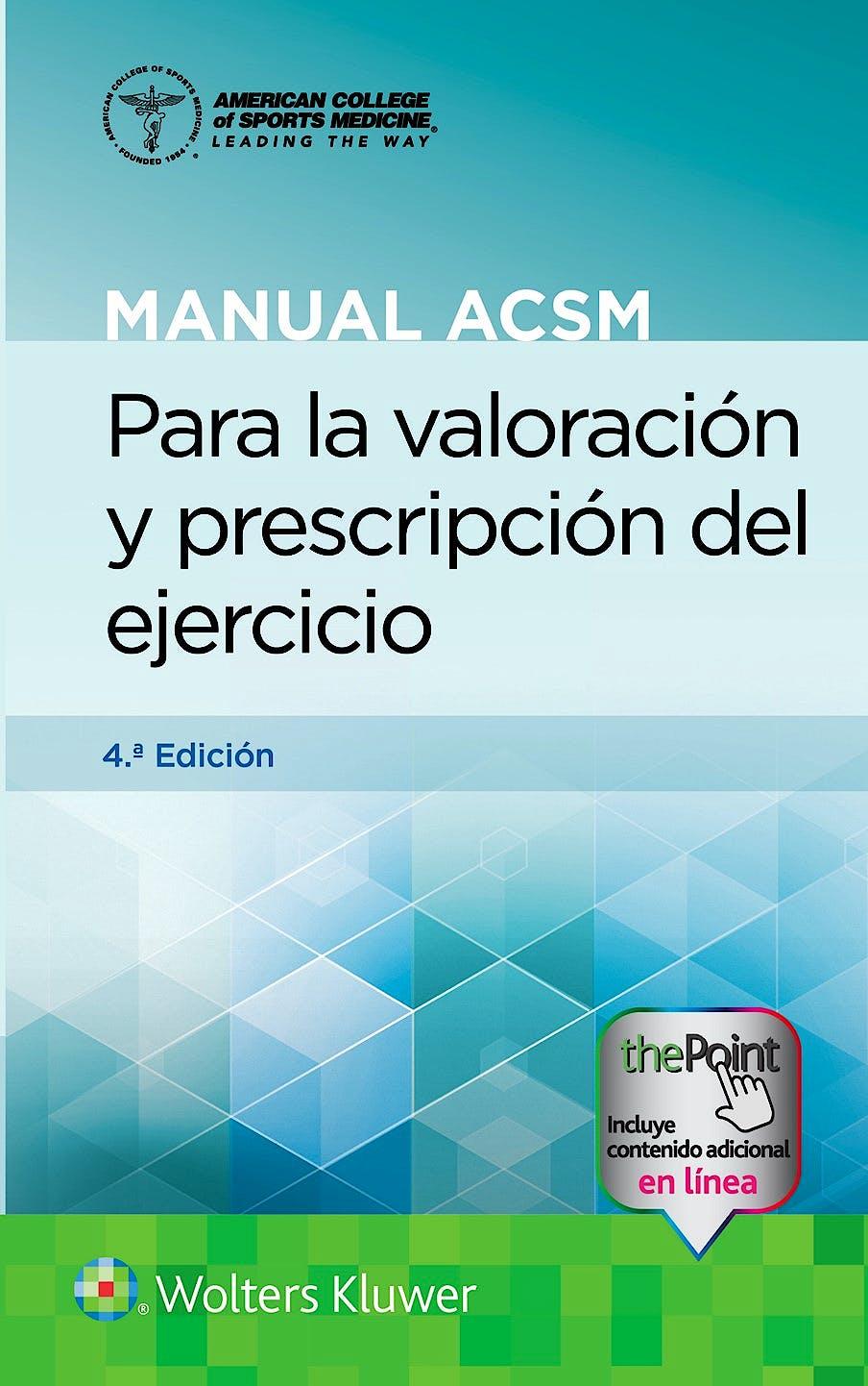 Portada del libro 9788418563348 Manual ACSM para la Valoración y Prescripción del Ejercicio