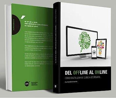 Portada del libro 9788418636011 Del Offline al Online. Cómo Digitalizar Mi Clínica Veterinaria