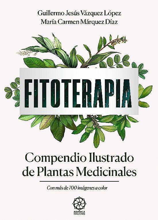 Portada del libro 9788418672286 Fitoterapia. Compendio Ilustrado de Plantas Medicinales