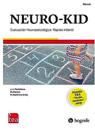 Portada del libro 9788418745010 NEURO-KID. Evaluación Neuropsicológica Rápida para Niños y Niñas de 3 a 7 Años (Juego completo: Manual, Kit Corrección 25 Usos)