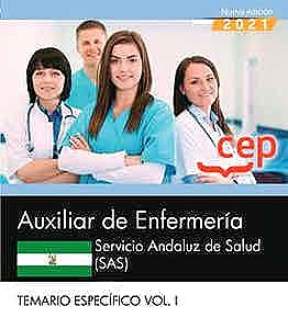 Portada del libro 9788418815836 Auxiliar de Enfermería. Servicio Andaluz de Salud (SAS). Temario Específico. Vol. I