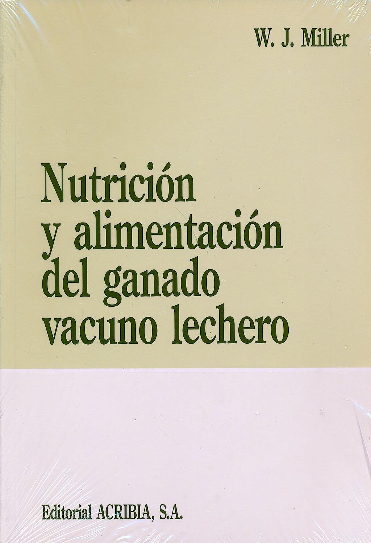 Portada del libro 9788420006376 Nutricion y Alimentacion del Ganado Vacuno Lechero