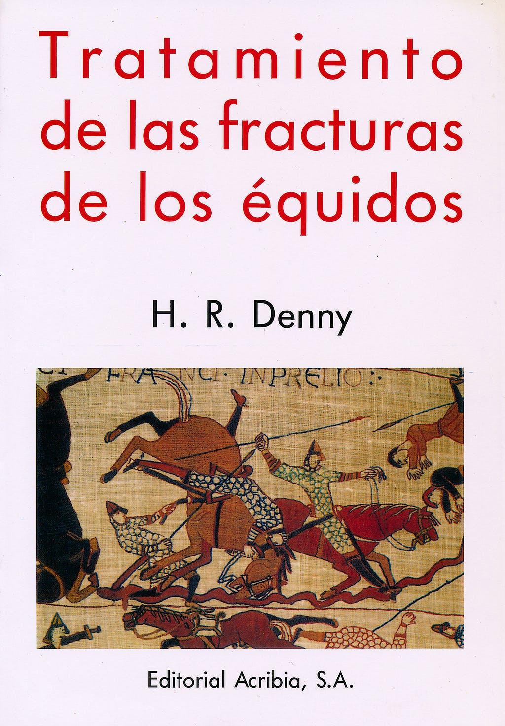 Portada del libro 9788420007199 Tratamiento de las Fracturas de los Equidos
