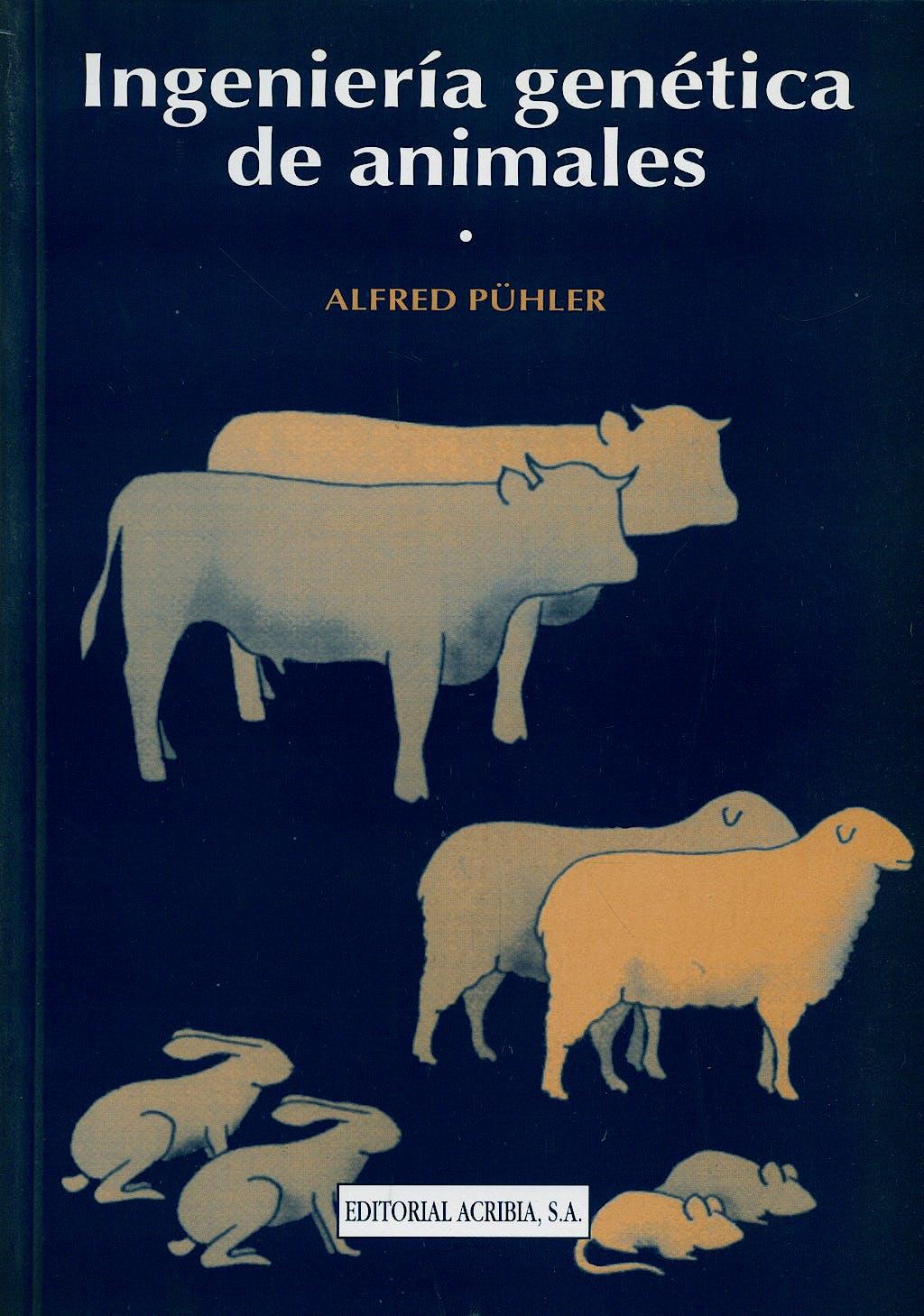 Portada del libro 9788420007861 Ingenieria Genetica de Animales