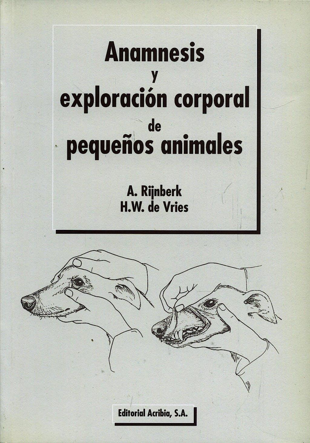 Portada del libro 9788420008332 Anamnesis y Exploracion Corporal de Pequeños Animales
