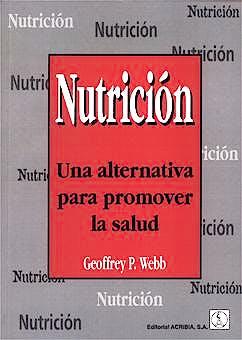 Portada del libro 9788420008677 Nutricion. una Alternativa para Promover la Salud