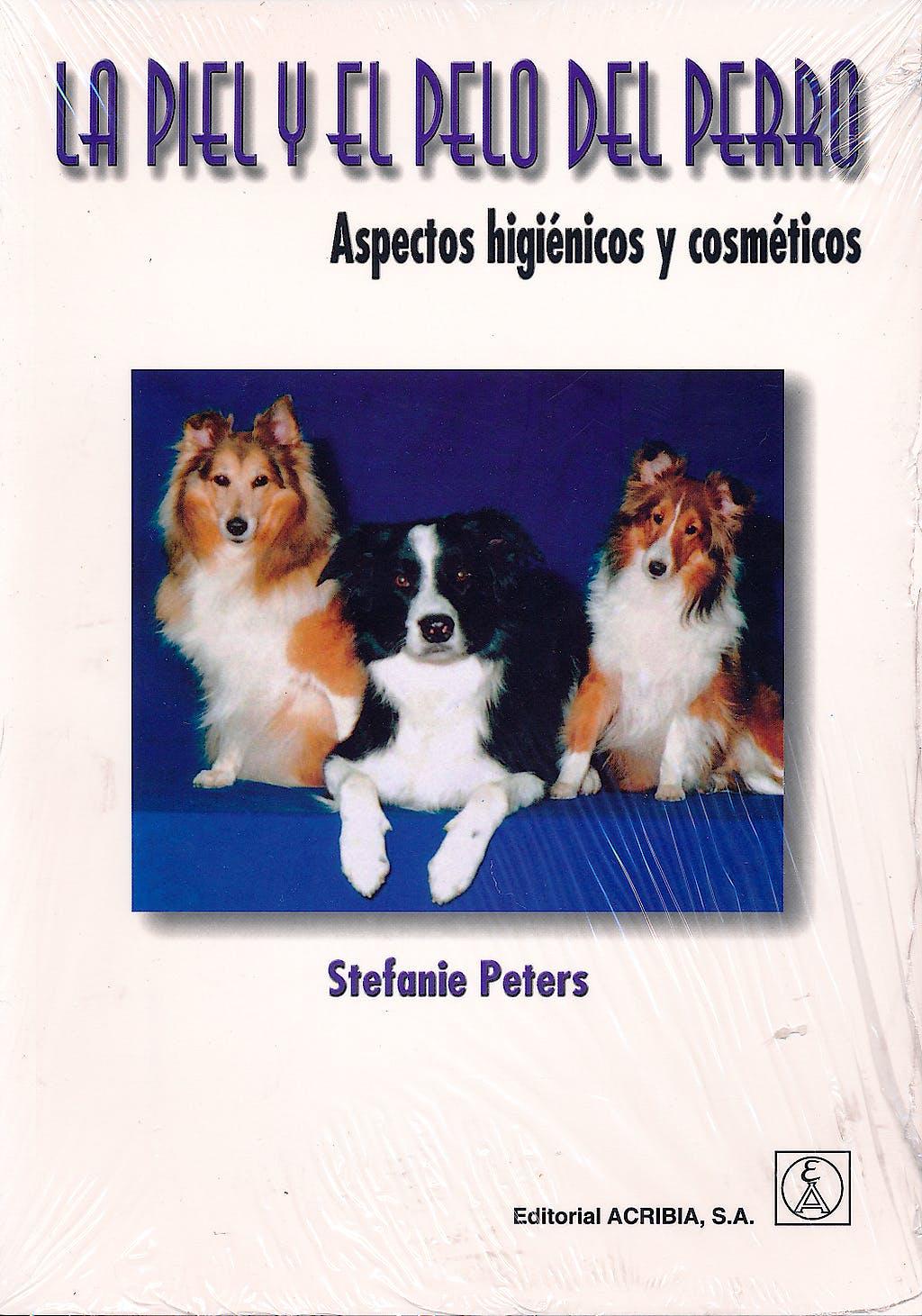 Portada del libro 9788420008844 La Piel y el Pelo del Perro. Aspectos Higienicos y Cosmeticos