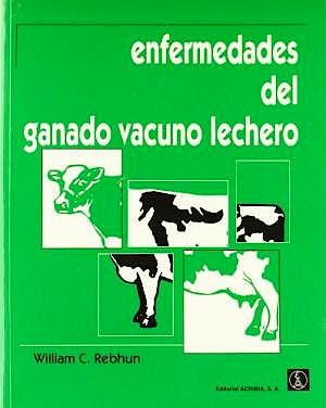Portada del libro 9788420008851 Enfermedades del Ganado Vacuno Lechero