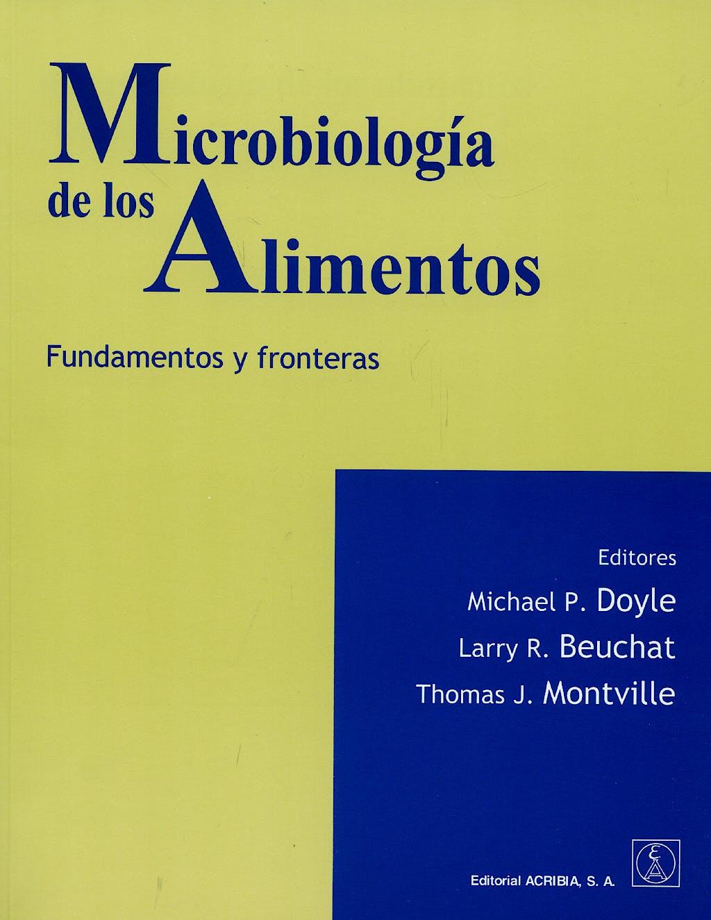 Portada del libro 9788420009339 Microbiologia de los Alimentos. Fundamentos y Fronteras