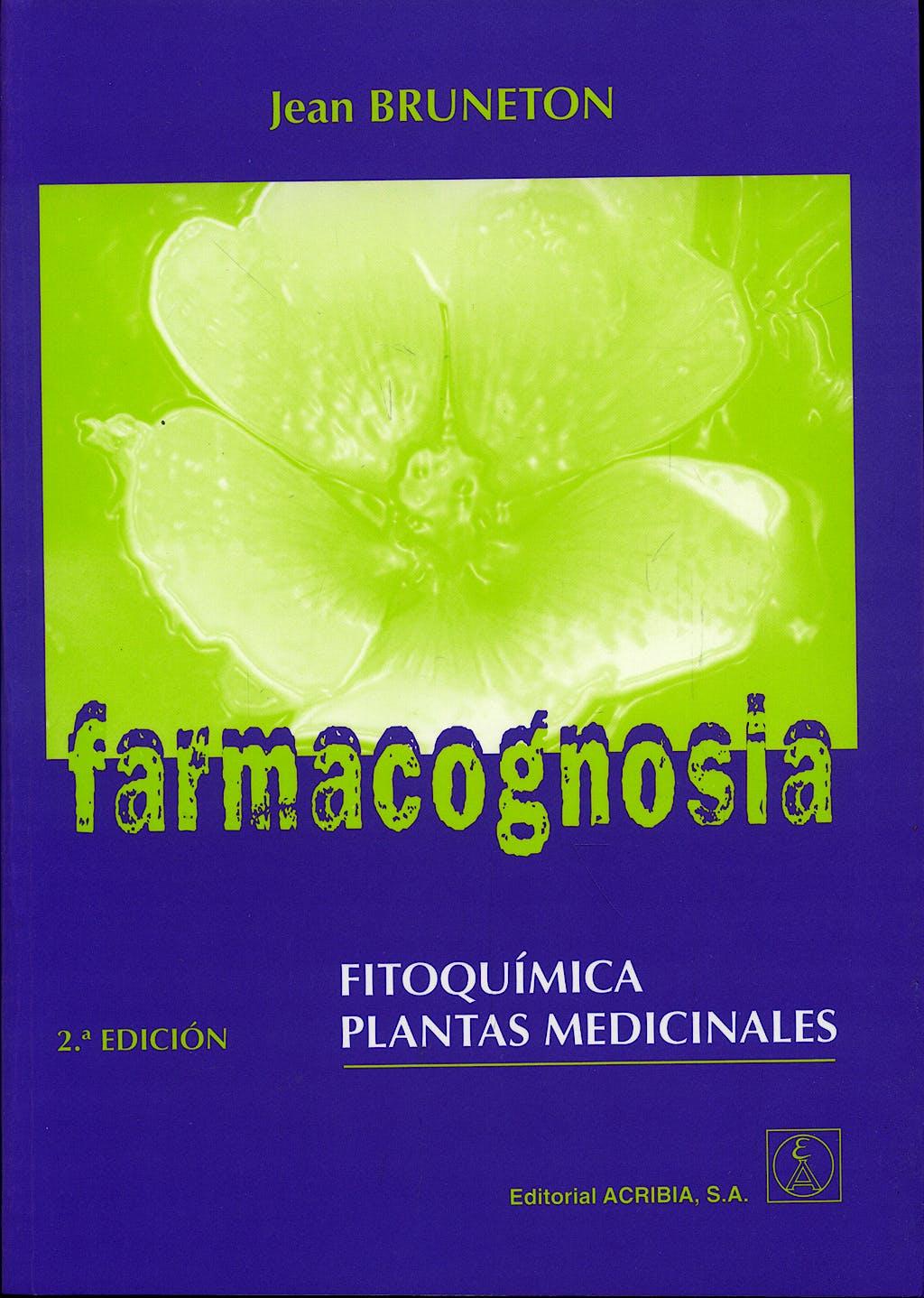 Portada del libro 9788420009568 Farmacognosia. Fitoquímica, Plantas Medicinales