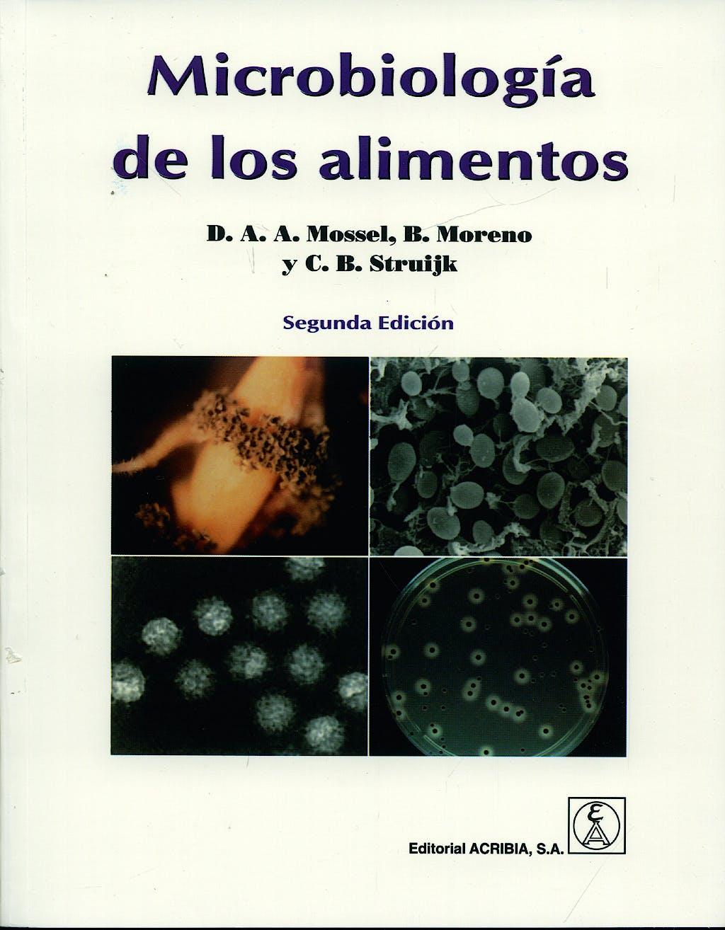 Portada del libro 9788420009988 Microbiologia de los Alimentos. Fundamentos Ecológicos para Garantizar y Comprobar la Integridad (Inocuidad y Calidad) Microbiológica de los Alimentos