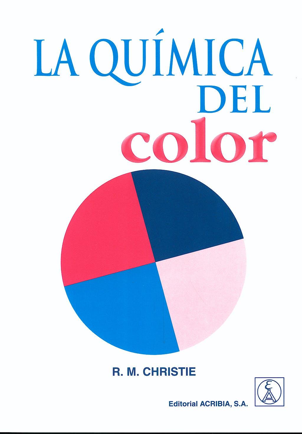 Portada del libro 9788420010090 La Quimica del Color