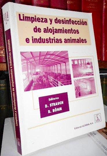 Portada del libro 9788420010236 Limpieza y Desinfeccion de Alojamientos e Industrias Animales