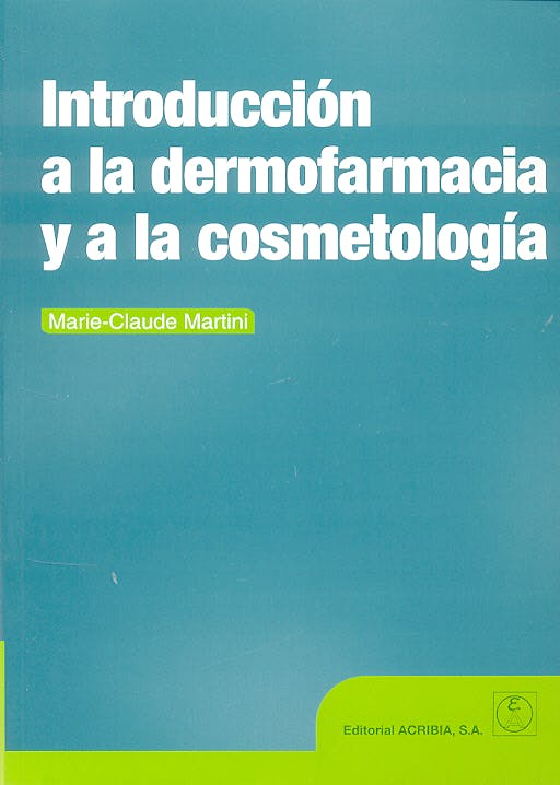 Portada del libro 9788420010533 Introducción a la Dermofarmacia y a la Cosmetología