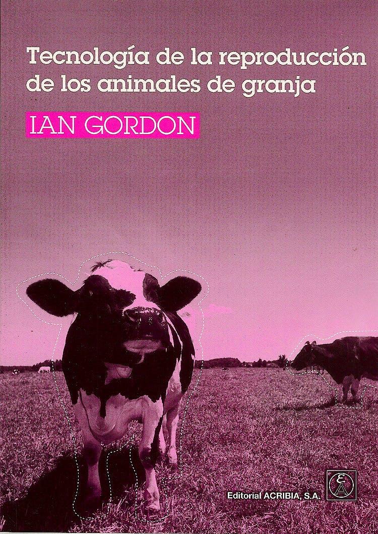 Portada del libro 9788420010731 Tecnologia de la Reproduccion de los Animales de Granja