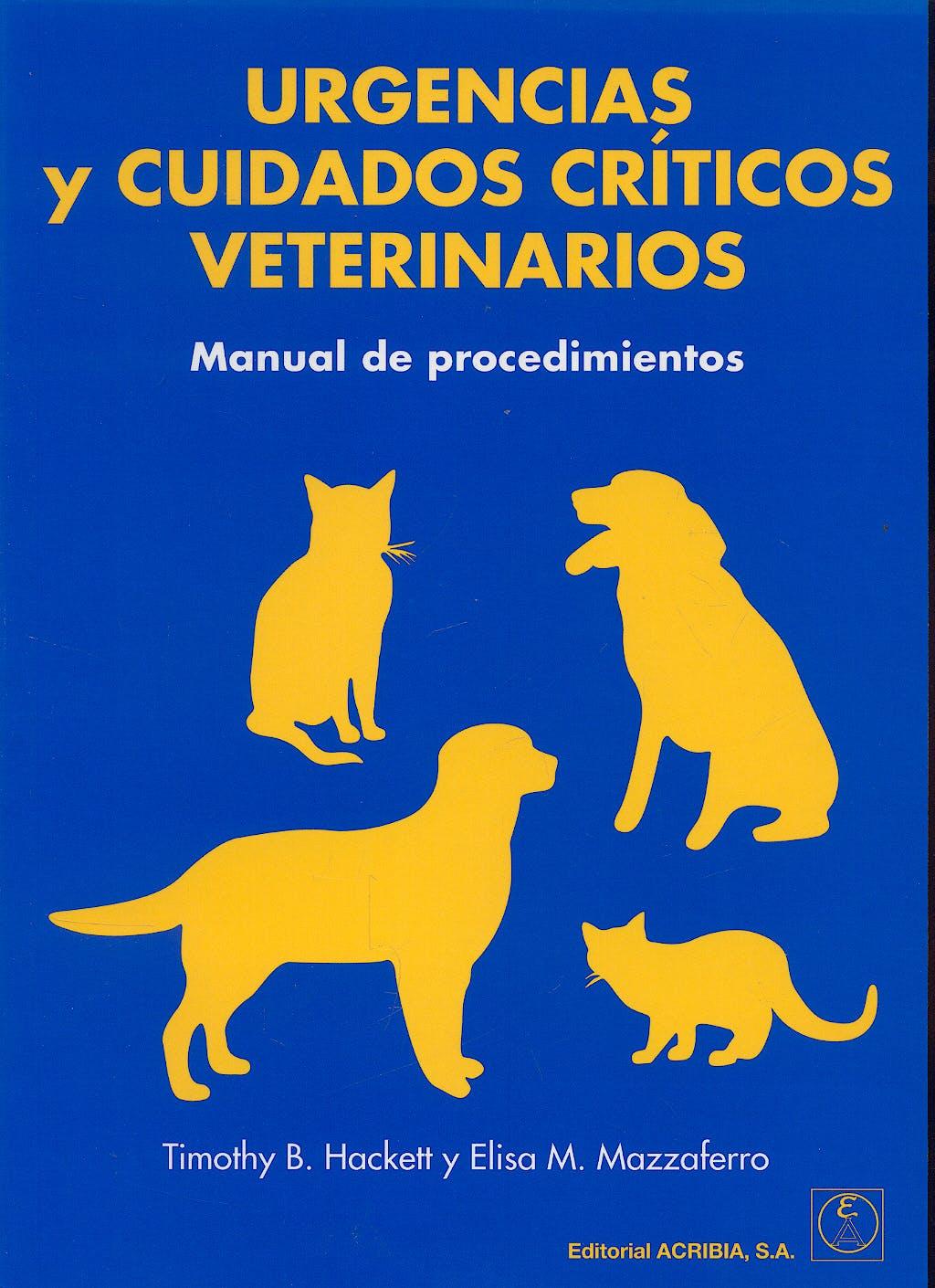 Portada del libro 9788420010861 Urgencias y Cuidados Criticos Veterinarios. Manual de Procedimientos