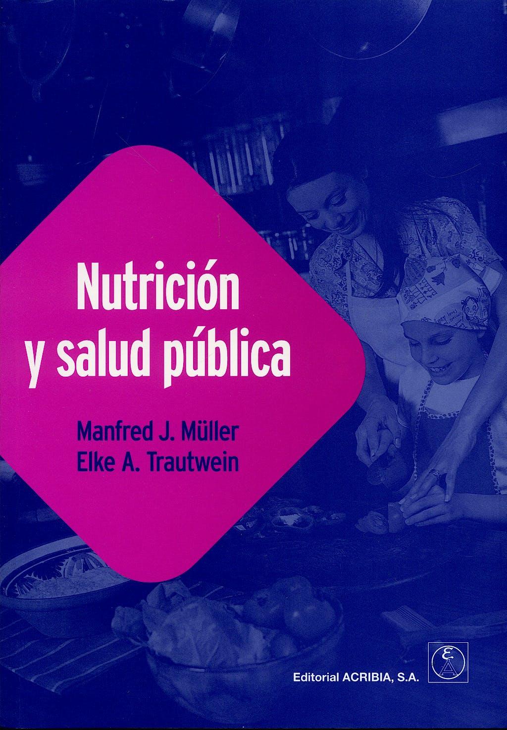 Portada del libro 9788420010953 Nutrición y Salud Pública