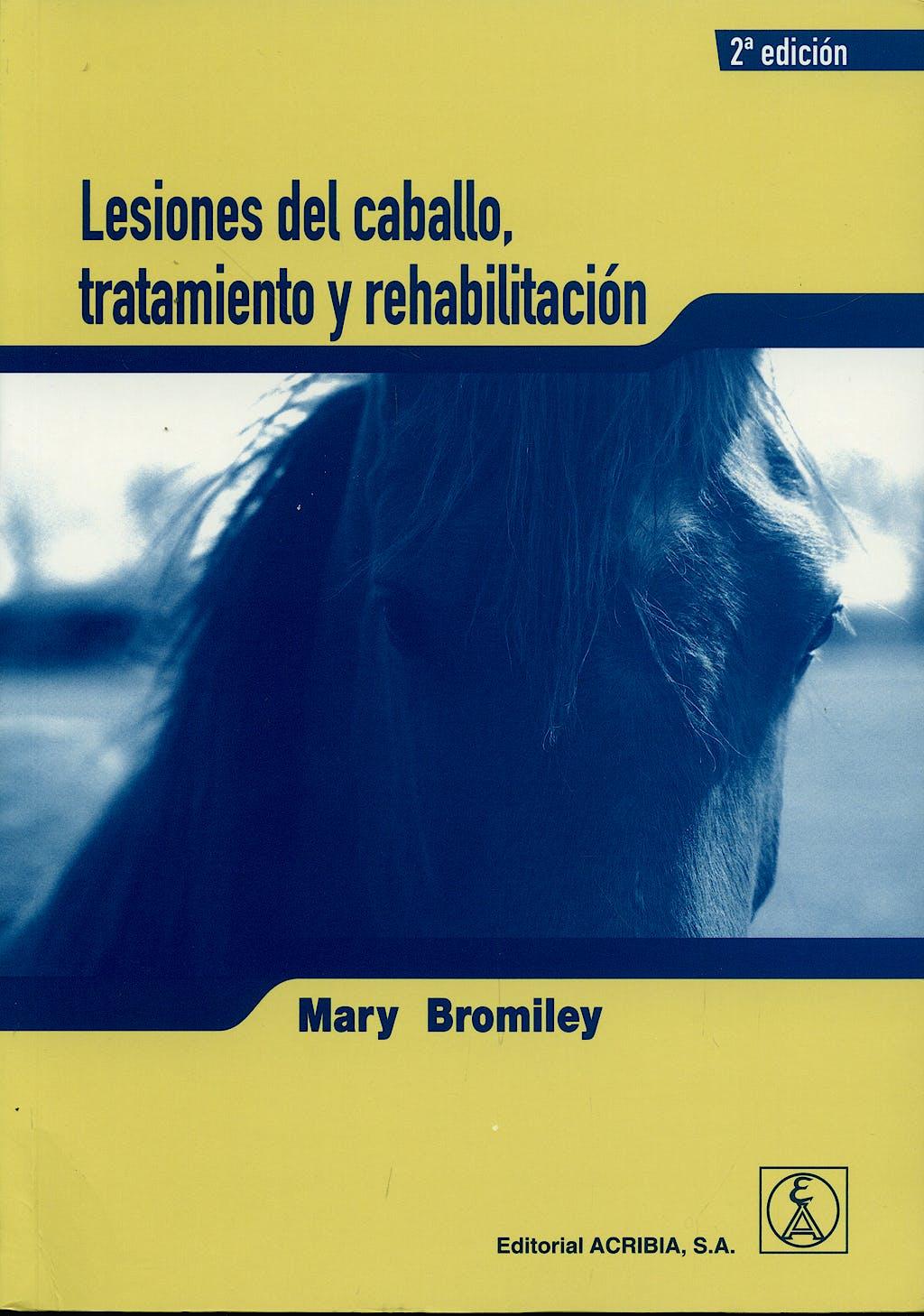 Portada del libro 9788420011073 Lesiones del Caballo, Tratamiento y Rehabilitacion