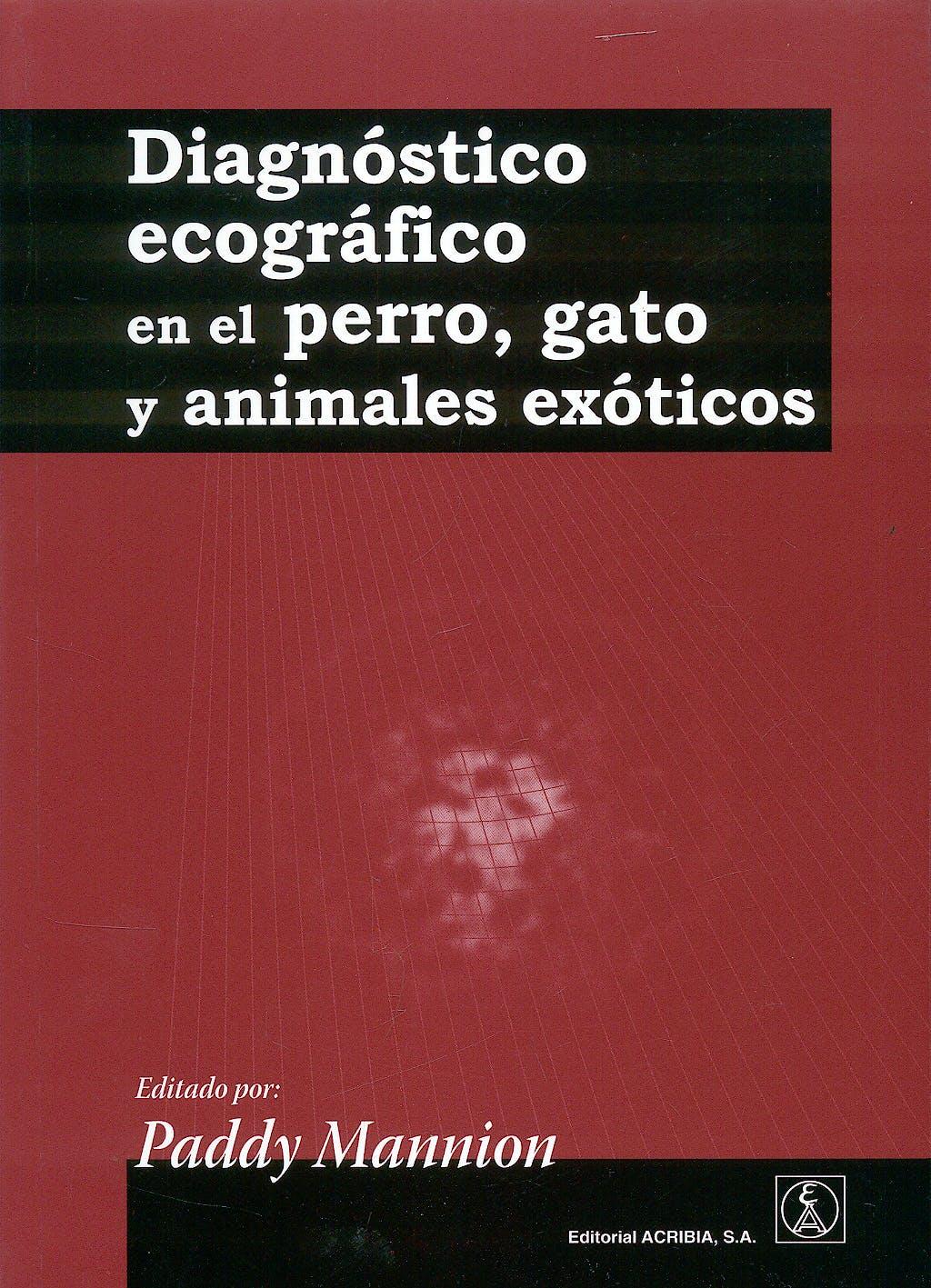 Portada del libro 9788420011196 Diagnostico Ecografico en el Perro, Gato y Animales Exoticos