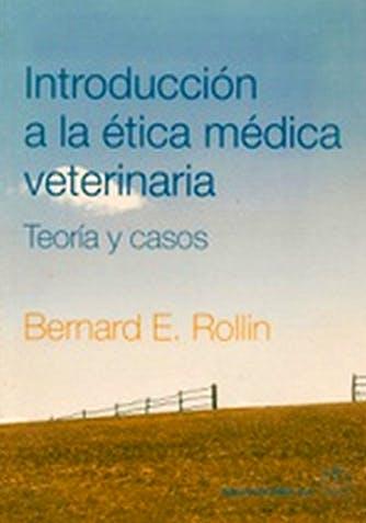 Portada del libro 9788420011325 Introducción a la Ética Veterinaria. Teoría y Casos